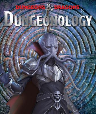 Volothamp Geddarm's dungeonology : an epic adventure through the