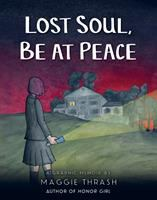 Lost soul, be at peace : a graphic memoir