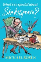 What's so special about Shakespeare