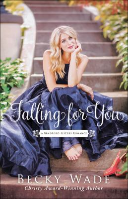 Falling for you by Wade, Becky,