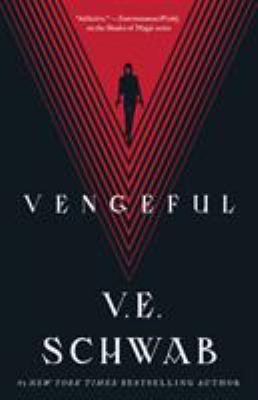 Vengeful by Schwab, V. E.,