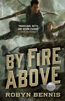 By fire above : a Signal Airship book