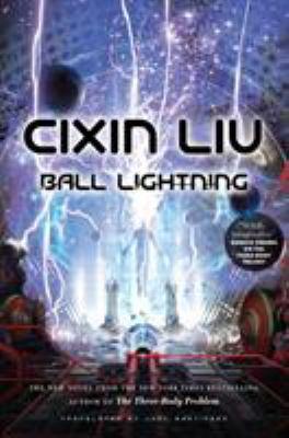 Ball lightning by Liu, Cixin,