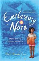 Everlasting Nora by Cruz, Marie Miranda,