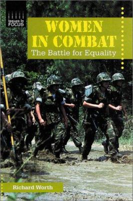 Women in combat : the battle for equality