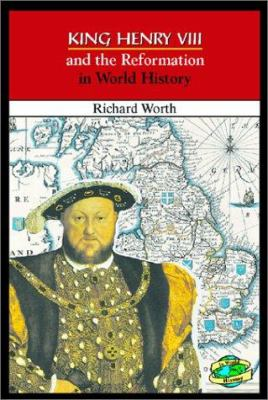 King Henry VIII and the Reformation in world history