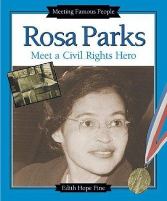 Rosa Parks : meet a civil rights hero