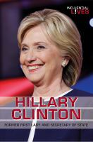 Hillary Clinton : former first lady and secretary of state
