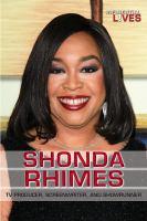 Shonda Rhimes : tv producer, screenwriter, and showrunner