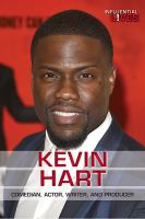 Kevin Hart : comedian, actor, writer, and producer