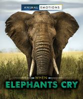 When elephants cry