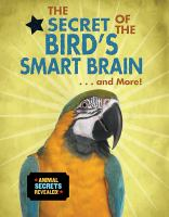 The secret of the bird's smart brain ... and more!