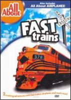 All About Fast Trains & Airplanes.