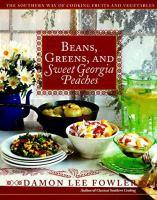 Beans, Greens, and Sweet Georgia Peaches