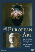 The great epochs of European art : the art of the ancient Greeks & the art of the Romans