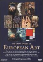 The great epochs of European art : the art of the Renaissance, Baroque art & Rococo art