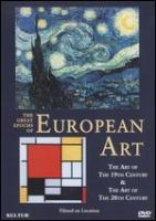 The great epochs of European art : the art of the 19th century & the art of the 20th century