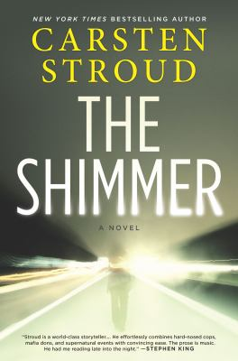 The shimmer by Stroud, Carsten,