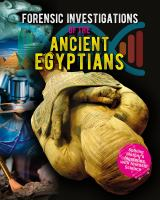 Forensic investigations of the ancient Egyptians