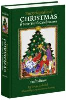 Encyclopedia of Christmas and New Year's Celebrations