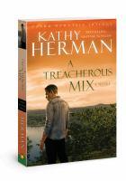 A treacherous mix : a novel