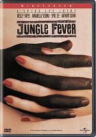 Jungle Fever.