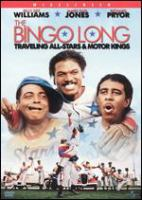 Bingo Long Traveling All-stars & Motor Kings.