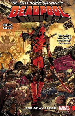 Deadpool : world's greatest. 2, End of an error