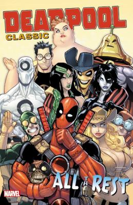 Deadpool classic.  Vol. 15, All the rest.
