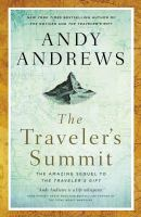 The traveler's summit : the remarkable sequel to the traveler's gift