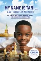 My name is Tani...and I believe in miracles : by Adewumi, Tani,