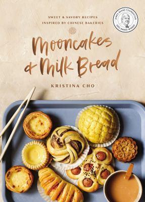 Mooncakes & Milk Bread
