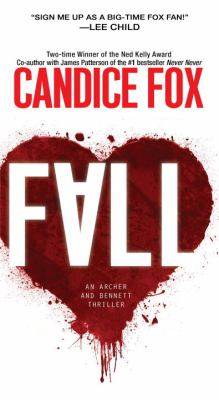 Fall : an Archer and Bennett thriller