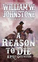 A reason to die : a Perley Gates western