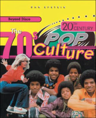 20th century pop culture : the 70s