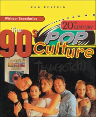 20th century pop culture : the 90s