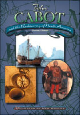 John Cabot and the rediscovery of North America