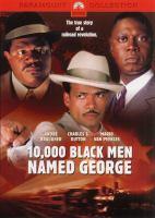 10,000 Black Men Named George.