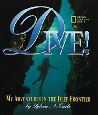 Dive! : my adventures undersea