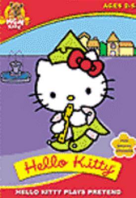 Hello Kitty. Hello Kitty Plays Pretend