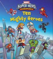 Ten Mighty Heroes