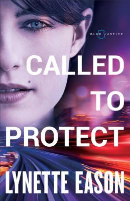Called to protect by Eason, Lynette,