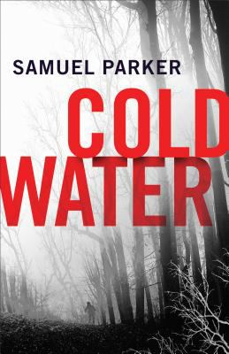 Coldwater by Parker, Samuel,