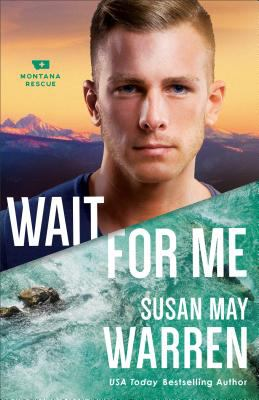 Wait for me by Warren, Susan May,