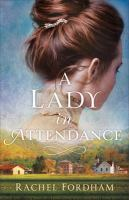 A Lady in Attendance.