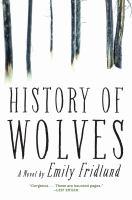 History of wolves : a novel