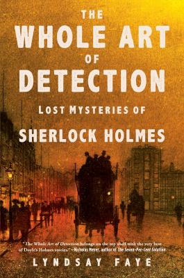 The whole art of detection :