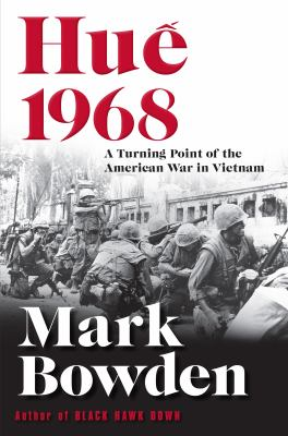 Huê´ 1968 : the turning point of the American war in Vietn