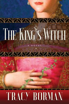 The King's witch : by Borman, Tracy,