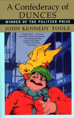 A confederacy of dunces by Toole, John Kennedy,
